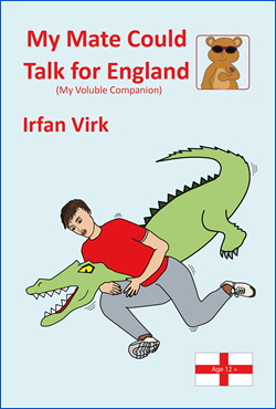 Book cover for My Mate Could Talk for England (My Voluble Companion)